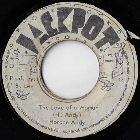 The Love Of A Woman / Blessed Dub - Horace Andy / King Tubby And The Aggrovators