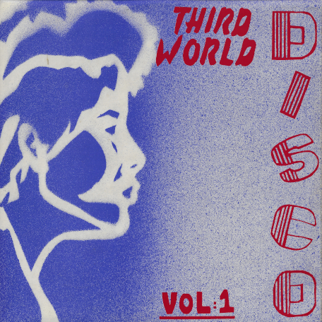 Third World Disco Vol 1 - Various..Leroy Smart..The Aggrovators..U Brown..Cornel Campbell..Prince Jammy..Horace Andy