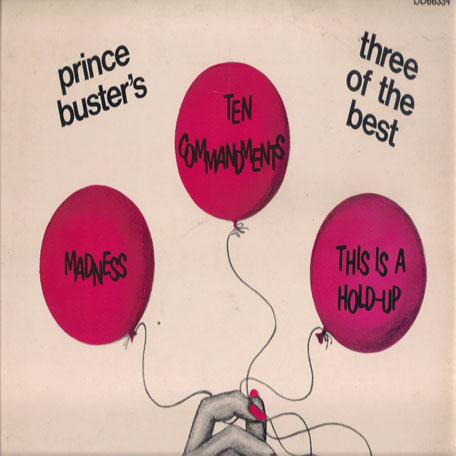 Ten Commandments / Madness / This Is A Hold Up - Prince Buster