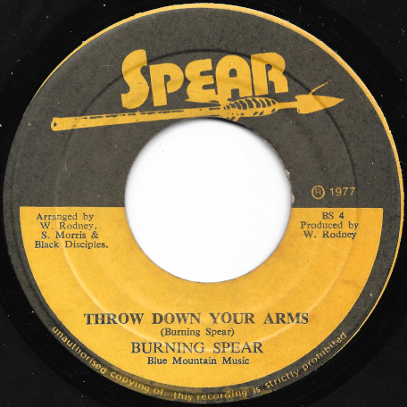 Throw Down Your Arms / I Long To See You Ver - Burning Spear