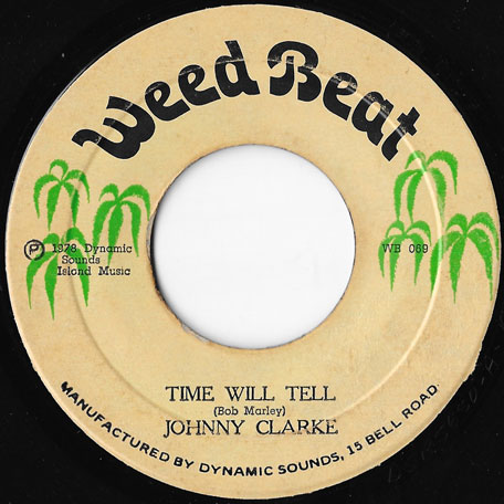 Time Will Tell / Ver - Johnny Clarke / The Aggrovators