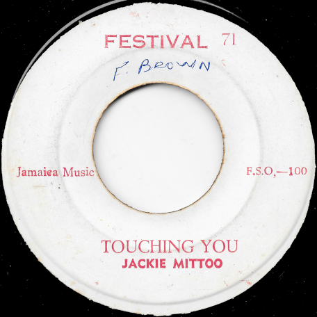 Touching You / Sweet You Sour You - Jackie Mittoo / Freddie McKay And The Soul Defenders