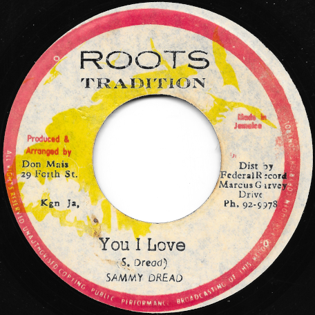 You I Love / Reggae Beat - Sammy Dread / Peter And Lucky