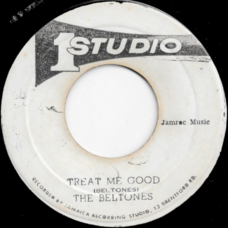 Treat Me Good / Dancing Time - The Beltones Actually Peter Tosh And The Wailers / The Beltones
