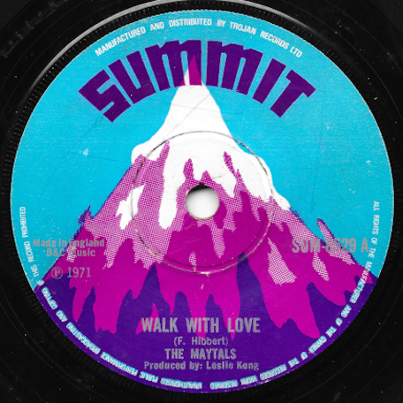 Walk With Love / Ver - The Maytals / Beverleys All Stars