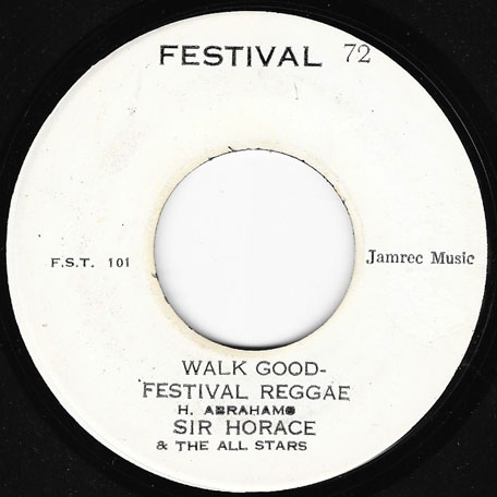 Walk Good Festival Reggae / Walk Good Festival Mento - Horace And The All Stars