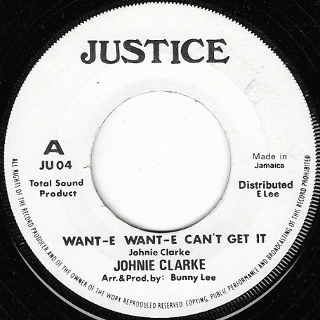 Want E Want E Cant Get It / Ver - Johnny Clarke