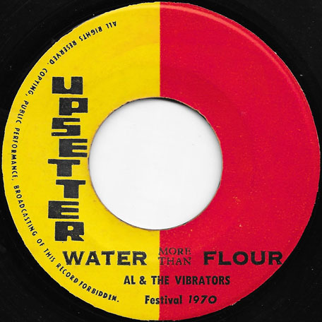 Water More Than Flour / Gee - Al And The Vibrators
