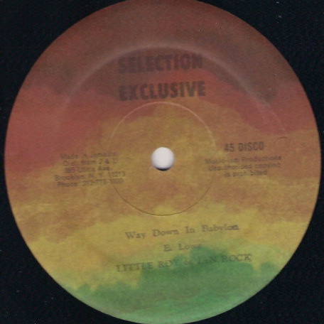 Way Down In Babylon / Sensimilia - Little Roy and Ian Rock / Mr Chin
