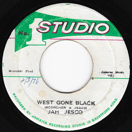 West Gone Black / West Black Ver - Jah Jesco And The Sound Dimension