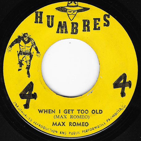 When I Get Too Old / Ver - Max Romeo