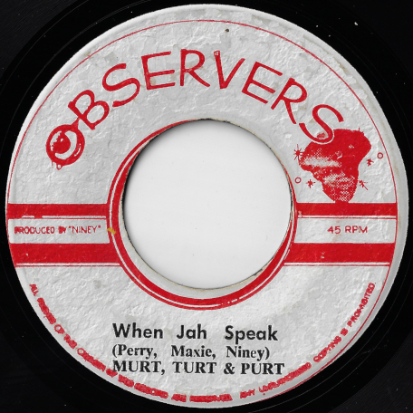 Rasta Band Wagon / When Jah Speak - Max Romeo Niney And Lee Perry