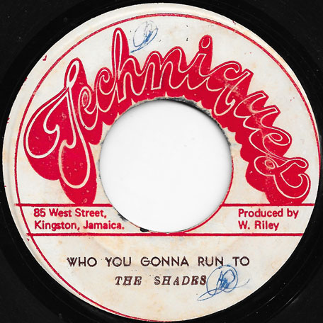 Who You Gonna Run To / Look Who Is Back - The Shades / Karl And The Aces