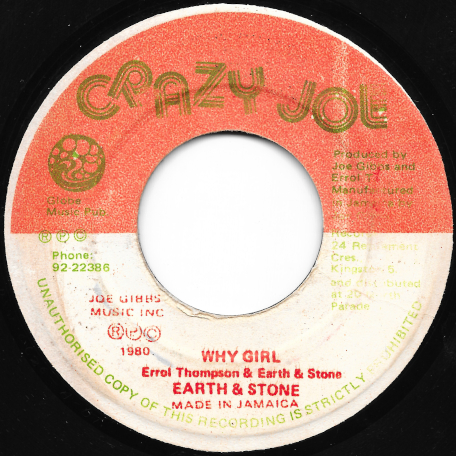 Why Girl / Been So Long Ver - Earth And Stone / Joe Gibbs And The Professionals