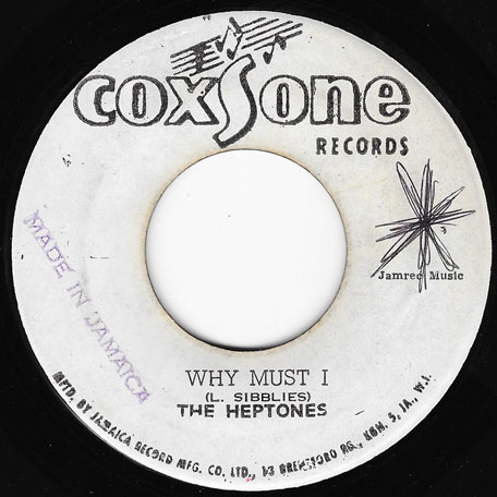 Why Must I / Try Again - The Heptones / Slim Smith