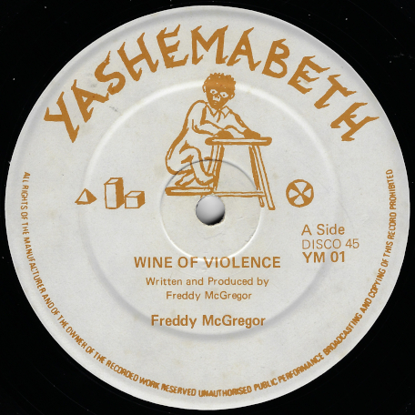 Wine Of Violence / Once A Man - Freddie McGregor