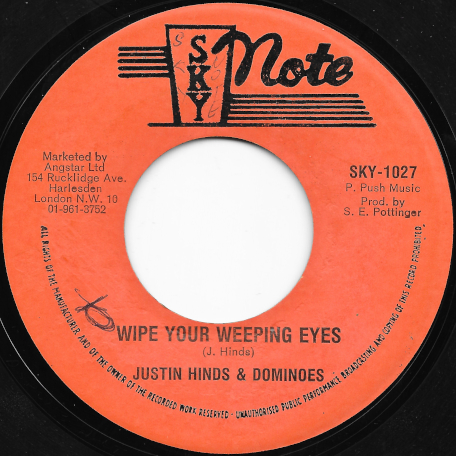 Wipe Your Weeping Eyes / Ver - Justin Hinds And The Dominoes
