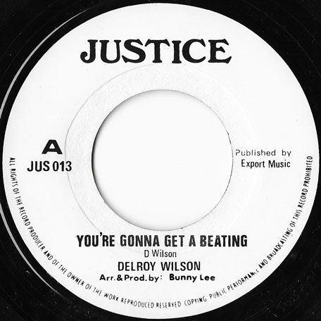 Youre Gonna Get A Beating / Beating Ver - Delroy Wilson