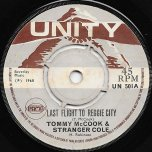 Last Flight To Reggae City / Watch Dem Go - Tommy McCook And Stranger Cole / Junior Smith