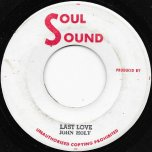Last Love / Any More - John Holt