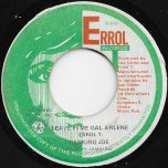 Leave Fi Me Gal Arlene / Arlene Ver - Ranking Joe / Joe Gibbs And The Professionals