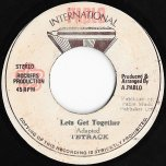 Lets Get Together / Black Ants Lane Dub - Tetrack / Rockers All Stars