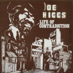 Life Of Contradiction - Joe Higgs