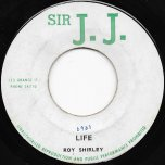 Life / I Like Your Smile - Roy Shirley