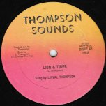 Lion And Tiger / Lovin You Girl - Linval Thompson And Trinity