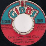 Live Love And Give / Ver - Shenley Duffus and The Soul Syndicate