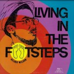Living In The Footsteps - Delroy Wilson
