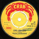Long Lost Love / Uncertain Love - Rupie Edwards / The Virtues