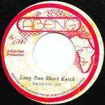 Long Run Short Ketch / Ketch Him - Ranking Joe / Mighty Cloud Band