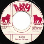 Love / Part Two - Delroy Wilson / Simplicity People