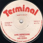 Love Is Something / Love Depression - Earl George AKA George Faith