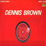 Love Has Found Its Way / I Couldnt Stand Losing You - Dennis Brown