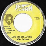 Love Jah Jah Always / Ver - Rod Taylor