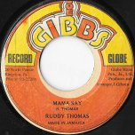 Mama Say / Hard Ears - Ruddy Thomas / Mighty Two