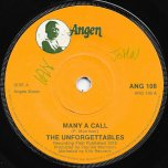 Many A Call / Chosen Dub - The Unforgettables