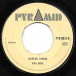 Greedy Gal / Marcus Junior - Derrick Morgan / Soul Brothers