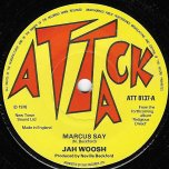 Marcus Say / Take Heed - Jah Woosh