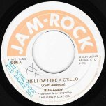 Mellow Like A Cello / Organized Version - Bob Andy