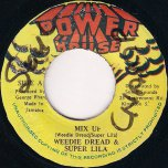Mix Up - Weedie Dread and Super Lila