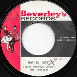 Mother Ritty / Samfie Man - The Pioneers