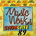 Music Works Showcase 89  - Various..Gregory Isaacs..Jackie Mittoo..Sugar Minott..Johnny Osbourne..Mighty Diamonds
