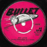 My Love Actually Cant Hide The Feeling / Stronger Love Ver - The Gaylads / Rupie Edwards All Stars