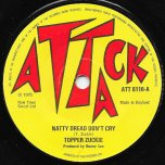 Natty Dread Dont Cry / The Meducia - Tappa Zukie / Tommy McCook