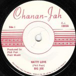 Natty Love / Musical Air Raid - Big Joe / I Roy