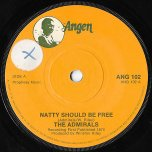 Natty Should Be Free / Far East Special - The Admirals / Ansel Collins