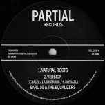 Natural Roots / Natural Roots Ver / Natural Dub / Roots Food Dub - Earl Sixteen And The Equalizers
